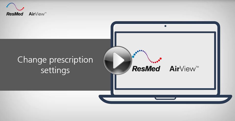 AirView-Change prescription settings