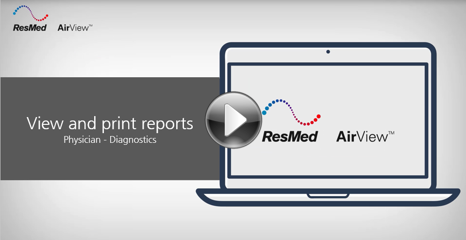 AirView-View and print diagnostic reports